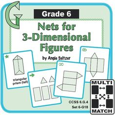 Grade 6 Multi-Match Game Cards for Nets for 3-Dimensional Figures: This set of 36 printable game cards will help students identify faces and nets for 3D figures including triangular and rectangular pyramids and prisms (CCSS 6.G.4).