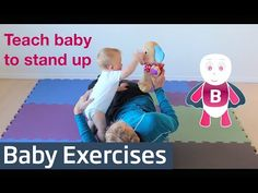 How to Teach Baby to Stand Up - Baby Exercises #6-9 Months - Baby Activities, Baby Development - YouTube