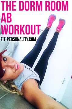 Get Flat Abs in a Dorm Room! - Fit Personality I'm not in a dorm room, but similar space issues!