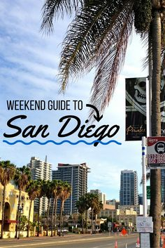 San Diego is the perfect Southern California city! This weekend guide will tell you everything San Diego has to offer!!