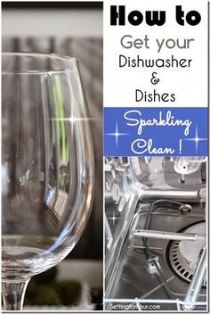 How to Get your Dishwasher and Dishes Sparkling Clean - this is an amazing cleaning tip!