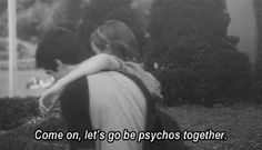"""Let's be psychos together."" The perks of being a wallflower. Background Cool, Citations Film, Movie Lines, Film Quotes, Cinema Quotes, Quote Aesthetic, Aesthetic Grunge, Mood Quotes, Infp Quotes"