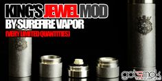 Kings Jewel Mod By Surefire Vapor $225.00 | GOTSMOK.COM