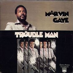 """Marvin Gaye - Trouble Man """"I come up hard, baby."""" Second in his epic string of LPs. Marvin Gaye, Lps, John Lee Hooker, Tina Turner, Ray Charles, Stevie Wonder, Oklahoma, Soul Funk, Soul Jazz"""