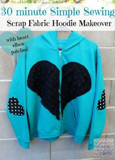 DIY 30 minute Simple Sewing Hoodie Makeover with Scrap Fabric Heart and Elbow Patches