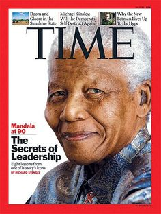 July 2008 Time Magazine – The Secrets of Leadership from Nelson Mandela Nelson Mandela, I Look To You, History Icon, Time Magazine, Magazine Covers, Black Magazine, Black Presidents, Nobel Peace Prize, Great Leaders