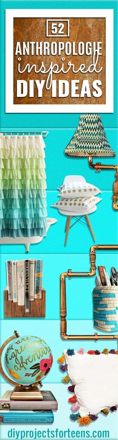 Anthropologie DIY Hacks, Clothes, Sewing Projects and Jewelry Fashion - Pillows, Bedding and Curtains - Tables and furniture - Mugs and Kitchen Decorations - DIY Room Decor and Cool Ideas for the Home   DIY Projects and Crafts for Teens http://diyprojectsforteens.com/diy-anthropologie-hacks