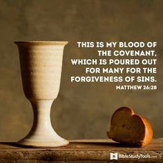 Matthew 26:28 Book Of Matthew, Revelation 19 16, Lords Supper, King Of Kings, Jesus Loves Me, Gods Promises, Praise God, Christen