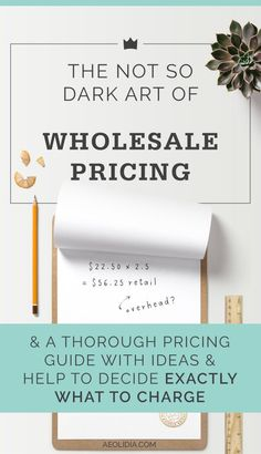 Some wholesale pricing formulas for handmade products.