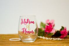 Check out this item in my Etsy shop https://www.etsy.com/listing/482096061/matron-of-honor-stemless-wine-glass-maid