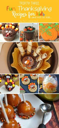 33 Fun Thanksgiving Recipes for Kids {And not so Kids} #thanksgiving #thanksgivingrecipes #thanksgivingdinner