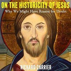 http://www.audible.com/pd/Religion-Spirituality/On-the-Historicity-of-Jesus-Audiobook/B00UCUM9E8