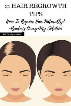21 Hair Regrowth Tips: How To Regrow Hair Naturally? Reader's Query+My Solution!