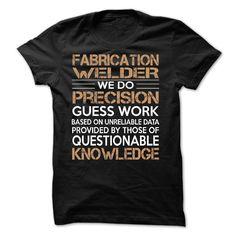 Fabrication Welder T Shirt, Hoodie, Sweatshirt. Check price ==► http://www.sunshirts.xyz/?p=134645
