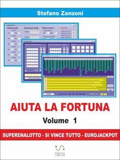 Aiuta la Fortuna Volume 1