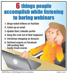 Check out our July enewsletter to se our new B-to-B Marketing InFAUXgraphic: 6 things people accomplish during boring webinars. Online Marketing, Marketing News, Kitten Care, Just For Laughs, Cute Quotes, Laugh Out Loud, True Stories, Workplace, I Laughed