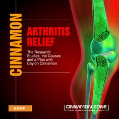 A look at the potential of Ceylon Cinnamon to mitigate the effects of arthritis with research citations and plan of action.  #athritis