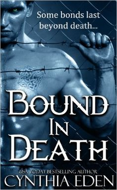 Bound In Death (Bound - Vampire & Werewolf Romance Book 5) - Kindle edition by Cynthia Eden. Romance Kindle eBooks @ Amazon.com.