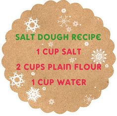 Salt dough recipe worked great for hand print  piece and ornaments. Had to add a little more flour though.
