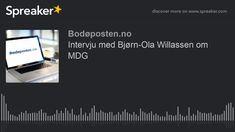 Intervju med Bjørn-Ola Willassen om MDG