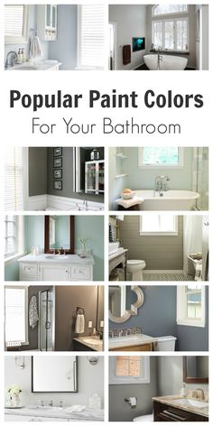 Great list of Beautiful Colors for Bathrooms! If you CLICK on the link, this site has hundreds of tutorials, tips and hacks for the entire home!