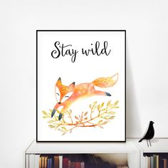 Stay Wild, Woodland Nursery Art Printable
