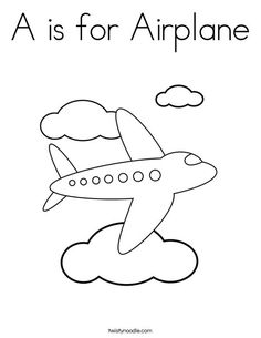 A is for Airplane Coloring Page - Twisty Noodle