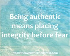 integrity before fear authenticity personal growth Codependency, What Is Life About, The Expanse, Integrity, Brain, Healing, Mindfulness, Thoughts, Astronaut