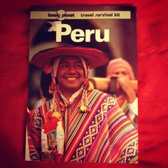 The Guide book of Peru, Lonely Planet.