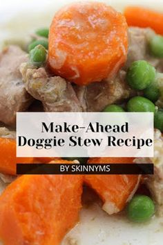 Make-Ahead Doggie Stew Recipe Dog Cake Recipes, Dog Treat Recipes, Dog Food Recipes, Homemade Dog Treats, Healthy Dog Treats, Doggie Treats, Vegan Dog Food, Make Dog Food, Pet Food