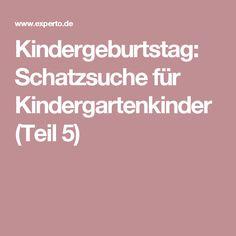 Kindergeburtstag: Schatzsuche für Kindergartenkinder (Teil 5)