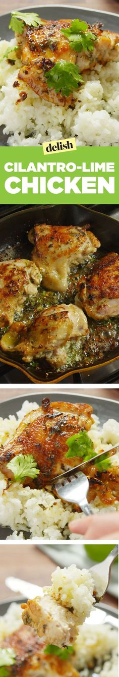 Cilantro-lime chicken is the chicken dinner for actual winners. Get the recipe on Delish.com