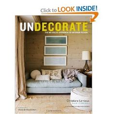 undecorate from Dwell Studio