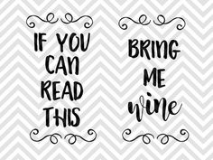 If You Can Read This Bring Me Wine Socks SVG and DXF EPS Cut File • Cricut • Silhouette Mom Life Mother's Day Mama Bear Silhouette projects Cricut projects - cricut ideas - cricut explore - silhouette cameo by Kristin Amanda Designs