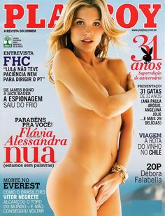 Playboy 31 Anos - Capa: Flávia Alessandra, A Delicia das Novelas da Globo - Edição Especial de Aniversário, Agosto 2006 | Garota da Playboy
