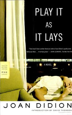 Play It As It Lays - Joan Didion.  Read this in less than a day.  I love Didion's style: stark; right to the point. Such a great novel.    I'll definitely read this again.