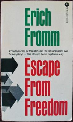 "In 1941, Fromm began the publishing of his best-selling books with ""Escape From Freedom."" It examined Western man as a product of his culture, trapped in an industrial society cut off from his real nature. The industrial world created isolation and feelings of insignificance and doubts about life's meaning for the modern man."