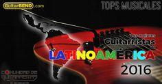 Los mejores guitarristas lationamericanos de 2016