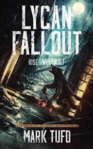 Lycan Fallout by Mark Tufo ebook deal