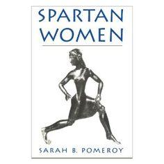 Spartan Women (Paperback)  http://www.amazon.com/dp/0195130677/?tag=goandtalk-20  0195130677