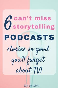 Storytelling Podcasts So Good You'll Forget About TV - With Love, Becca - 6 great storytelling podcasts. Stories so good you'll forget about TV! Storytelling Podcasts So Good You'll Forget About TV - With Love, Becca - 6 great . Ted Talks, Working Moms, Mom Blogs, So Little Time, Self Help, Have Time, Good To Know, Audio Books, Storytelling
