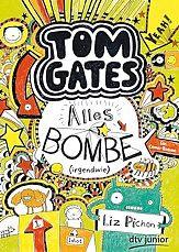 ›Tom Gates. Alles Bombe (irgendwie)‹ von Liz Pichon