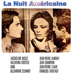 Jacqueline Bisset, Jean-Pierre Léaud, François Truffaut. Director: François Truffaut. IMDB: 8.1 ____________________________ https://en.wikipedia.org/wiki/Day_for_Night_%28film%29 http://www.rottentomatoes.com/m/day_for_night/ http://www.tcm.com/tcmdb/title/72411/Day-for-Night/ http://www.rogerebert.com/reviews/great-movie-day-for-night-1973 https://www.criterion.com/current/posts/3659-day-for-night-are-movies-magic