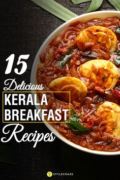 15 Delicious Kerala Breakfast Recipes You Must Try