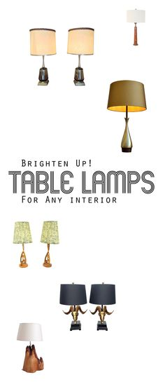 Find the perfect table lamp to light up your life.