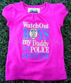 Some days I wish my husband would go pursue his wanting to be a police officer.... Mainly so we can get cute little shirts like this for our baby girl :)