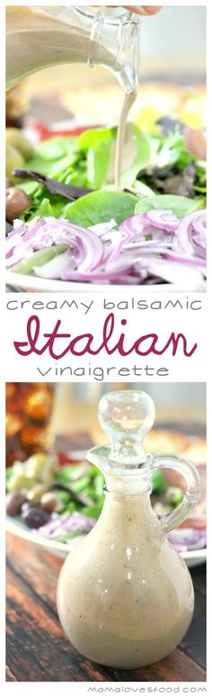 Creamy Balsamic Italian Vinaigrett  full of flavor but takes no time at all to whip up