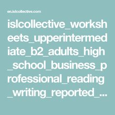 islcollective_worksheets_upperintermediate_b2_adults_high_school_business_professional_reading_writing_reported_speech_r_1201692045570bd5fdc4ab87_87883434.doc