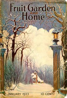 """January 1923 Magazine Front Cover Illustration for """"Fruit Garden and Home"""", by Harry David ....."""