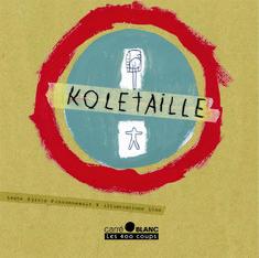 Couverture du livre Koletaille